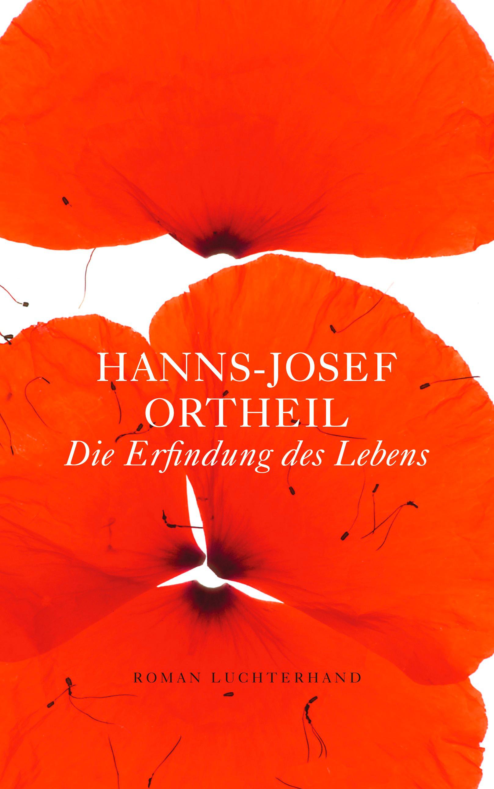 Hanns-Josef Ortheil: Die Erfindung des Lebens. Verlag Luchterhand, 11,99 Euro