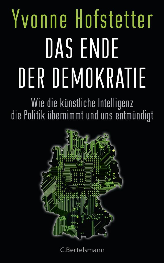 Das Ende der Demokratie von Yvonne Hofstetter