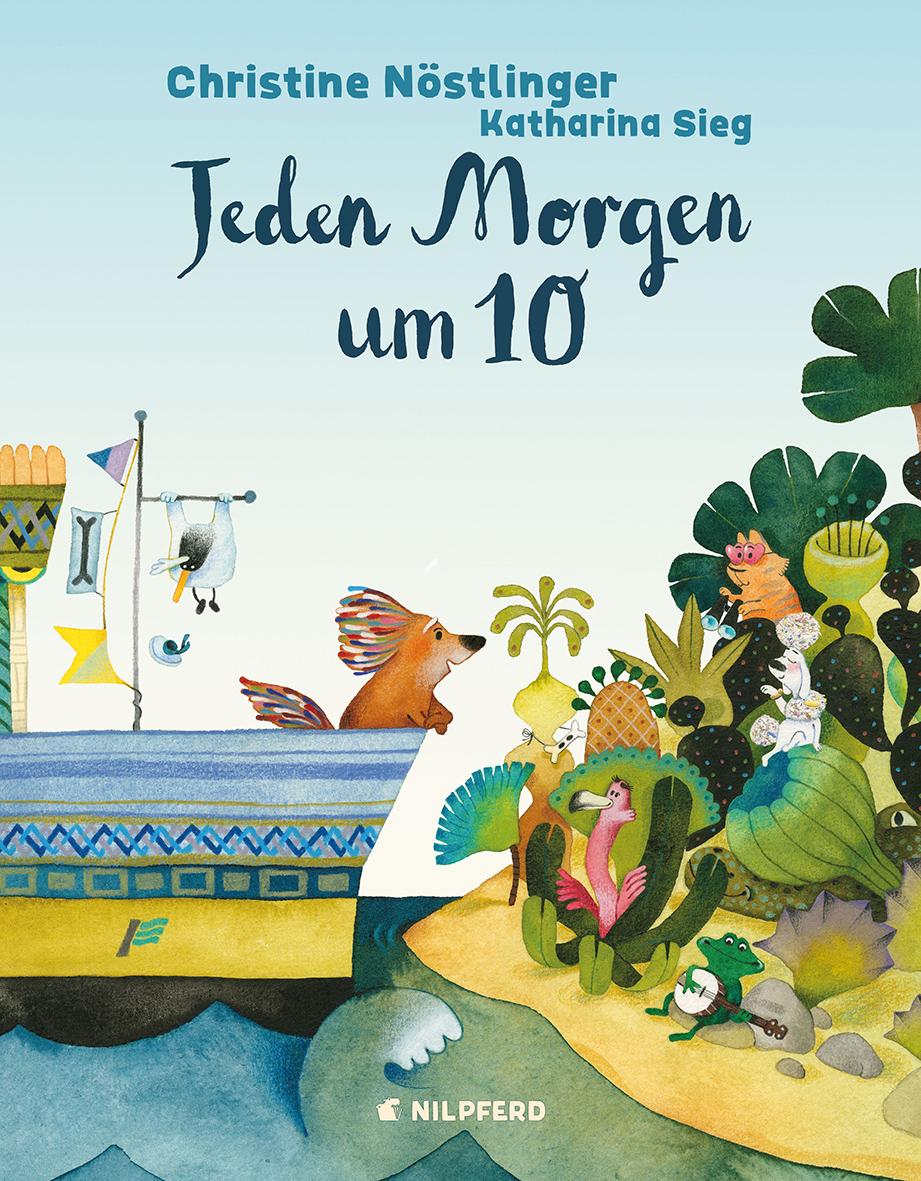 Christine Nöstlinger:Jeden Morgen um 10. Nilpferd, 3–6 Jahre, 15,40 Euro