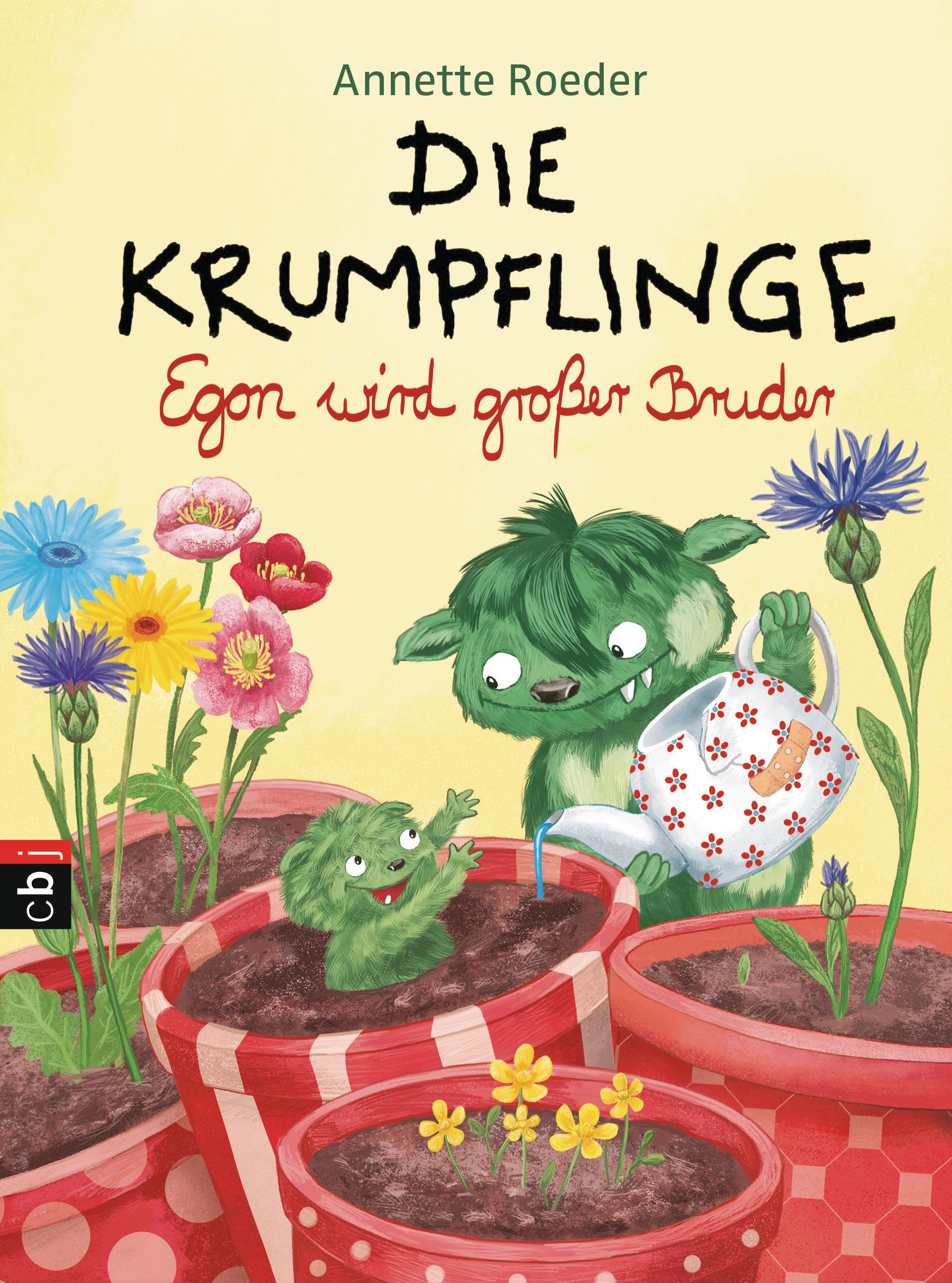 Annette Roeder:Die Krumpflinge. Egon wird großer Bruder. cbj Verlag, ab 6 Jahre, 8,30 Euro