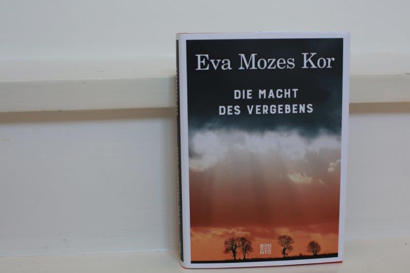 Eva Mozes Kor:Die Macht des Vergebens. /Benevento Verlag / 24,00 Euro